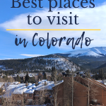 5 Best Places to Visit in Colorado This Weekend