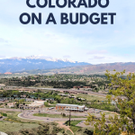 Moving to Colorado on a Budget & a Moving Checklist