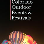 21 Popular Colorado Events & Festivals