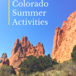 Top 20 Best Colorado Summer Activities