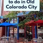 18 things to do in Old Colorado City