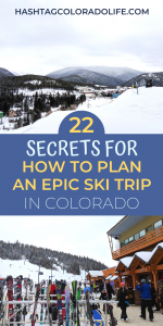 How to Plan an Epic Colorado Ski Trip