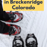 11 Fun Things to Do in Breckenridge, Colorado
